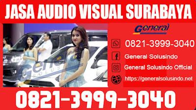 jasa audio visual surabaya terbaik
