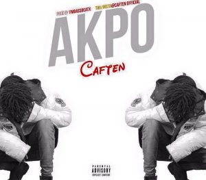 Caften - Akpo (Prod. By Fmbass)