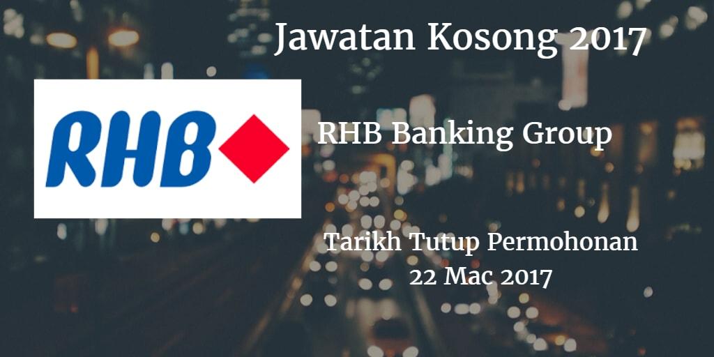 Jawatan Kosong RHB Banking Group 22 Mac 2017