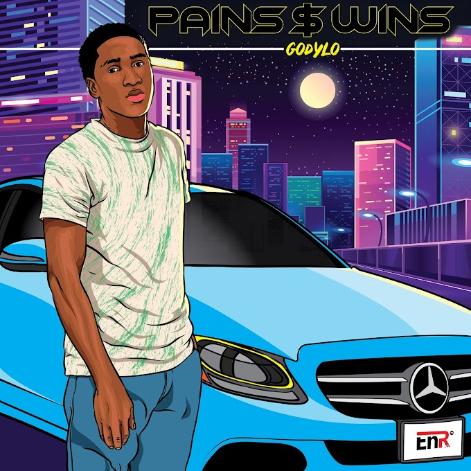 MUSIC: GODYLO - PAINS & WINS (m&m by thrive odang)