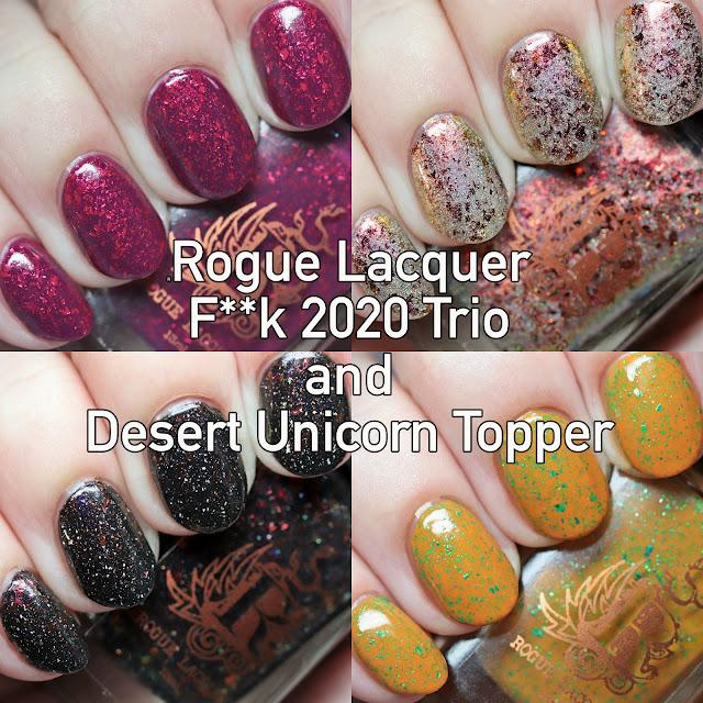 Rogue Lacquer F**k 2020 Trio and Desert Unicorn Topper