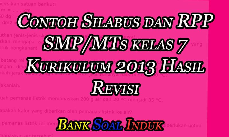 Contoh Silabus dan RPP SMP/MTs kelas 7 Kurikulum 2013 Hasil Revisi - October 18, 2016 at 05:52AM