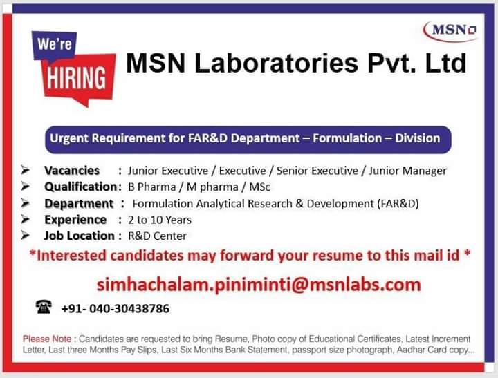 MSN Laboratories - Urgent Requirements for FAR&D Department