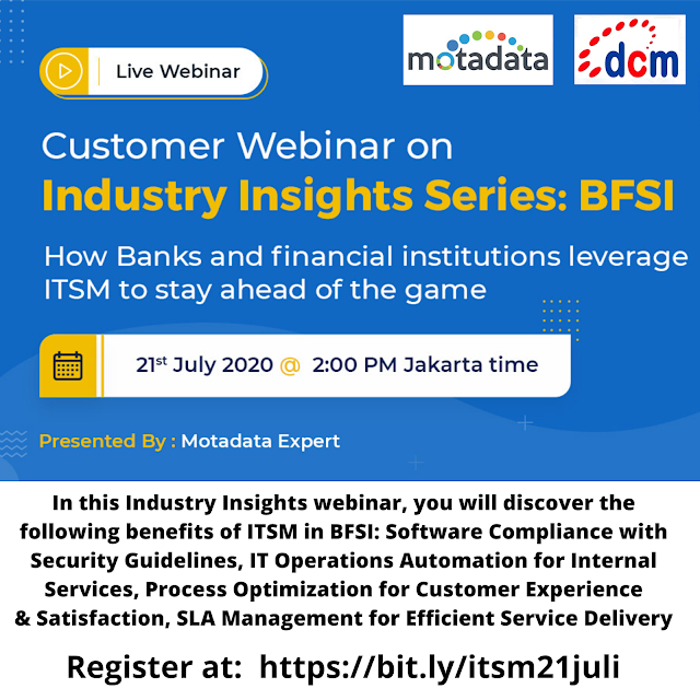 Webinar How Bank & Financial Institution leverage ITSM to stay ahead of the game - 21 Juli 2020