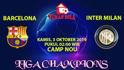 Prediksi Barcelona vs Inter Milan 3 Oktober 2019