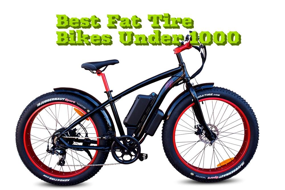Best Fat Tire Bikes Under 1000