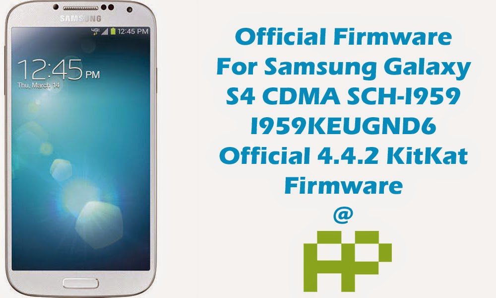 download official samsung galaxy s4 firmware