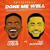 Audio: Preye Odede Ft. Tim Godfrey – Done Me Well