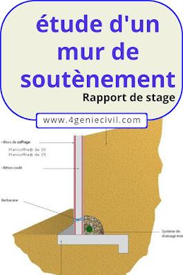 Exemple de rapport de stage génie civil - étude de mur de soutènement