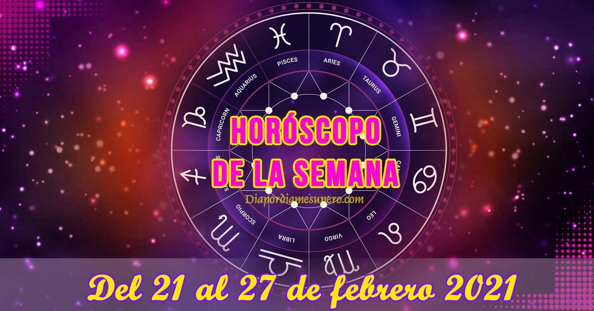 Horóscopo de la semana: Del 21 de 27 de febrero
