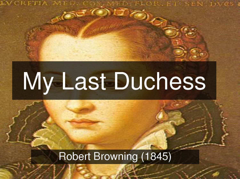 robert browning my last duchess