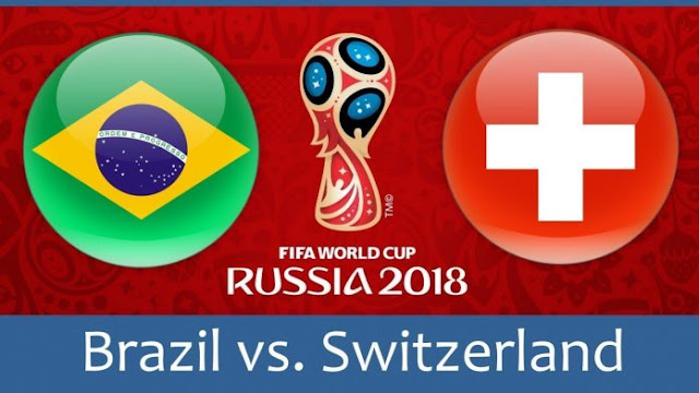 Brazil vs Switzerland 11th FIFA WORLD CUP 2018  Predictions & Betting Tips, FIFA WORLD CUP 2018 Today Match Predictions