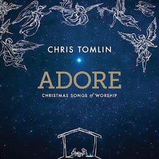 Download Full Album Chris Tomlin Adore Christmas Song