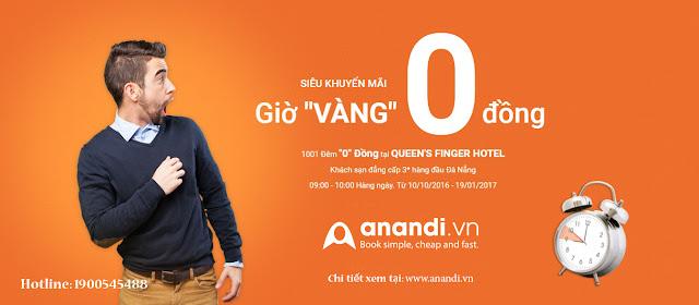 Giờ Vàng 0 Đồng - Siêu khuyến mãi đặt phòng khách sạn tại Anandi.vn