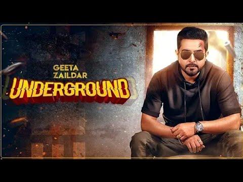 Underground Song Lyrics Geeta Zaildar Gurlez Akhtar Indian New
