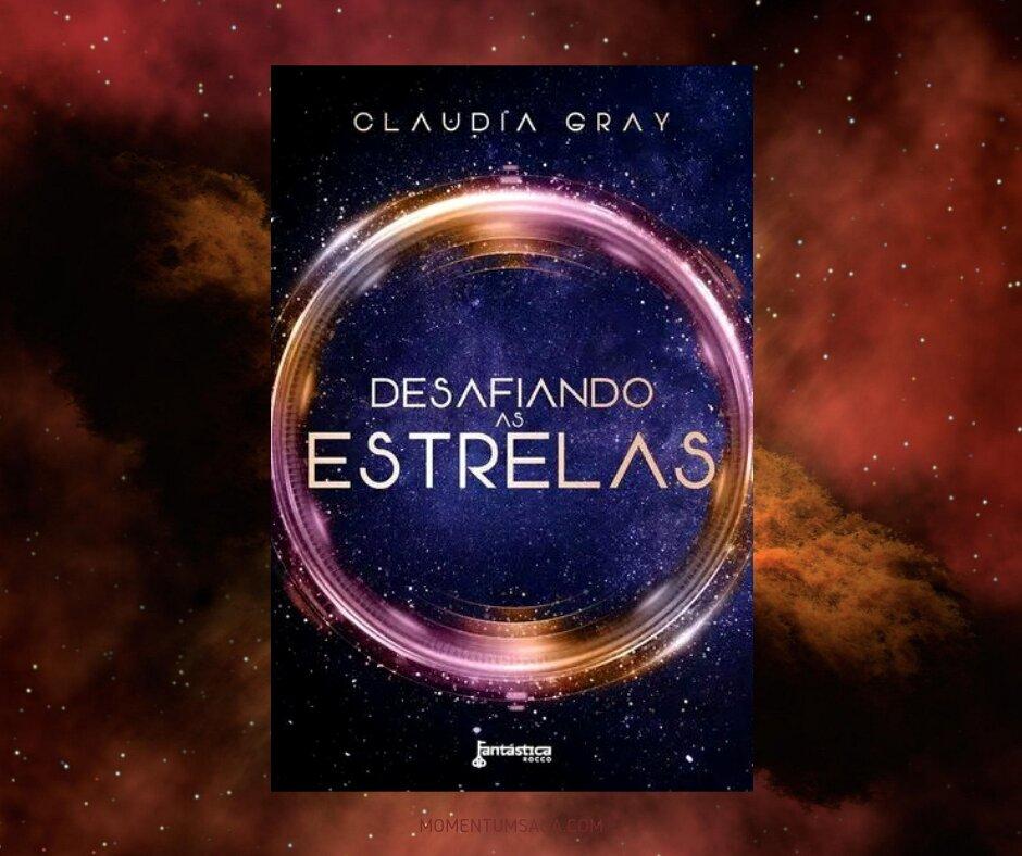 Resenha: Desafiando as estrelas, de Claudia Gray