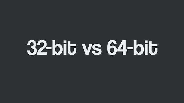 Perbedaan 32-bit vs 64-bit