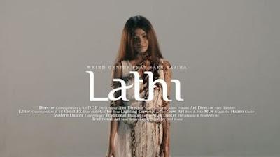 "Lirik Lagu ""LATHI"" Weird Genius Viral di tiktok"