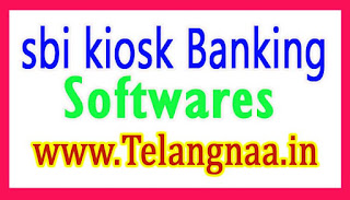 SBI Kiosk Banking Softwares Free Download