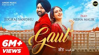 Gaut Lyrics Jugraj Sandhu x Neha Malik