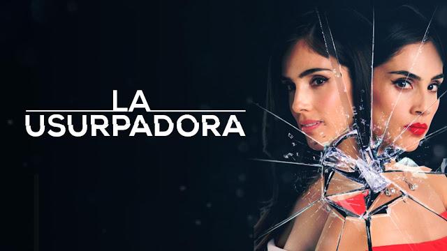 série da Televisa remake La Usurpadora