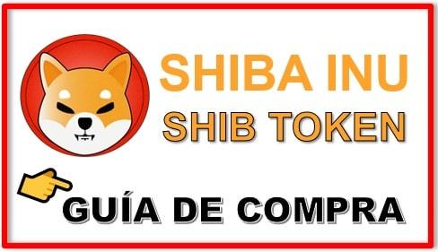 Cómo y Dónde Comprar SHIBA INU (SHIB) Token