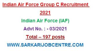 IAF Group C Recruitment 2021 Notification