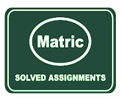 AIOU Solved Assignment Autumn 2020 Matric
