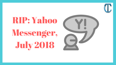RIP: Yahoo Messenger, July 2018