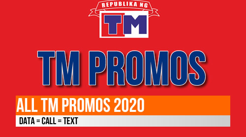 List of TM Promos 2020 - Call, Text and Internet Data