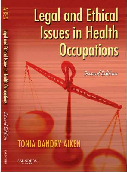 Legal and Ethical Issues in Health Occupations, 2nd Edition PDF (Feb 12, 2008)