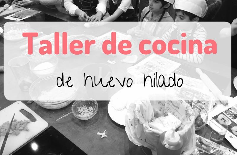 taller-cocina-niños-huevo-hilado-santa-teresa-de-olla-y-sarten