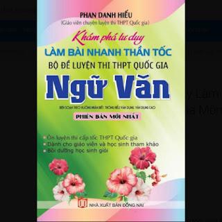 Khám Phá Tư Duy Làm Bài Nhanh Thần Tốc Bộ Đề Luyện Thi THPT Quốc Gia Môn Ngữ Văn ebook PDF EPUB AWZ3 PRC MOBI