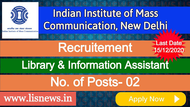 Library & Information Assistant at Indian Institute of Mass Communication, New Delhi