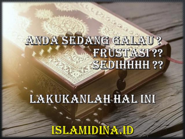 mengatasi galau menurut islam