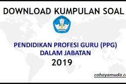 Kumpulan Soal Latihan Seleksi Akademik 2019 Program PPG Dalam Jabatan