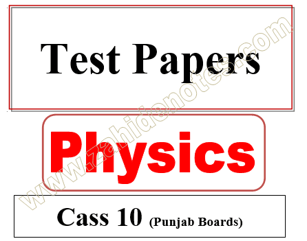 10th class physics chapterwise tests pdf download