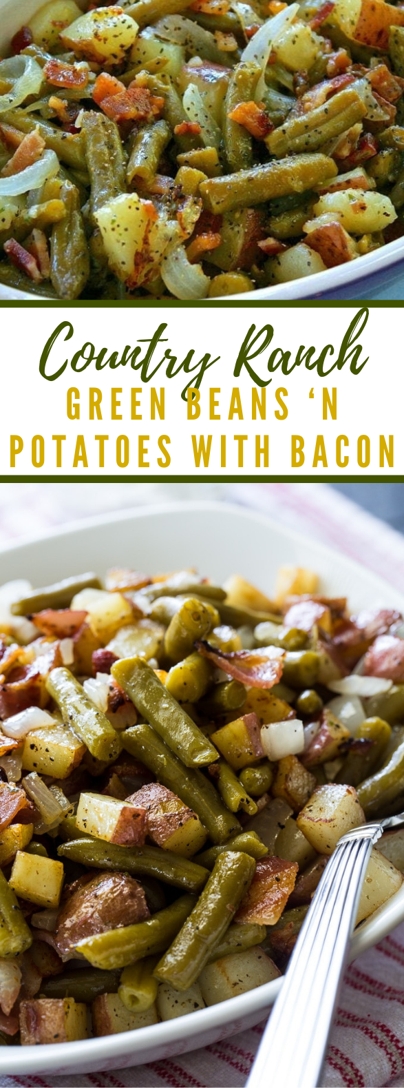 Country Ranch Green Beans 'n Potatoes with Bacon #vegetarian #veggies