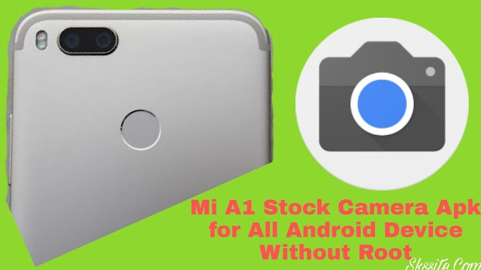 Mi A1 Stock Camera Apk for All Android Device |Support 4K,HDR+,Manual][NO ROOT]