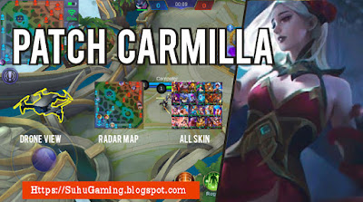 Download Aplikasi Mod Radar Map+Drone View+Unlock All Skin (3-in-one) Mobile Legends Patch Terbaru Carmilla