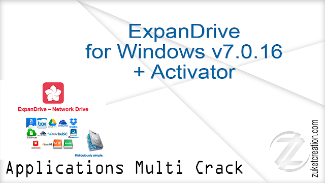 ExpanDrive for Windows v7.0.16 + Activator  |  122 MB