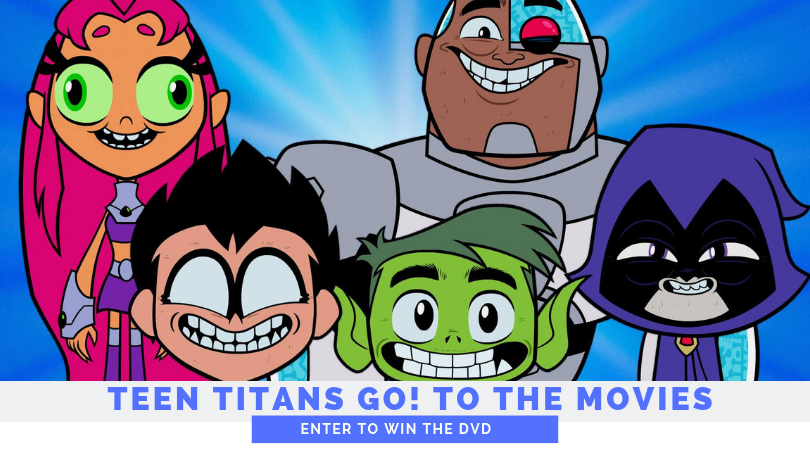 Teen Titans Go! to the Movies and Now DVD! Enter to Win a Copy!