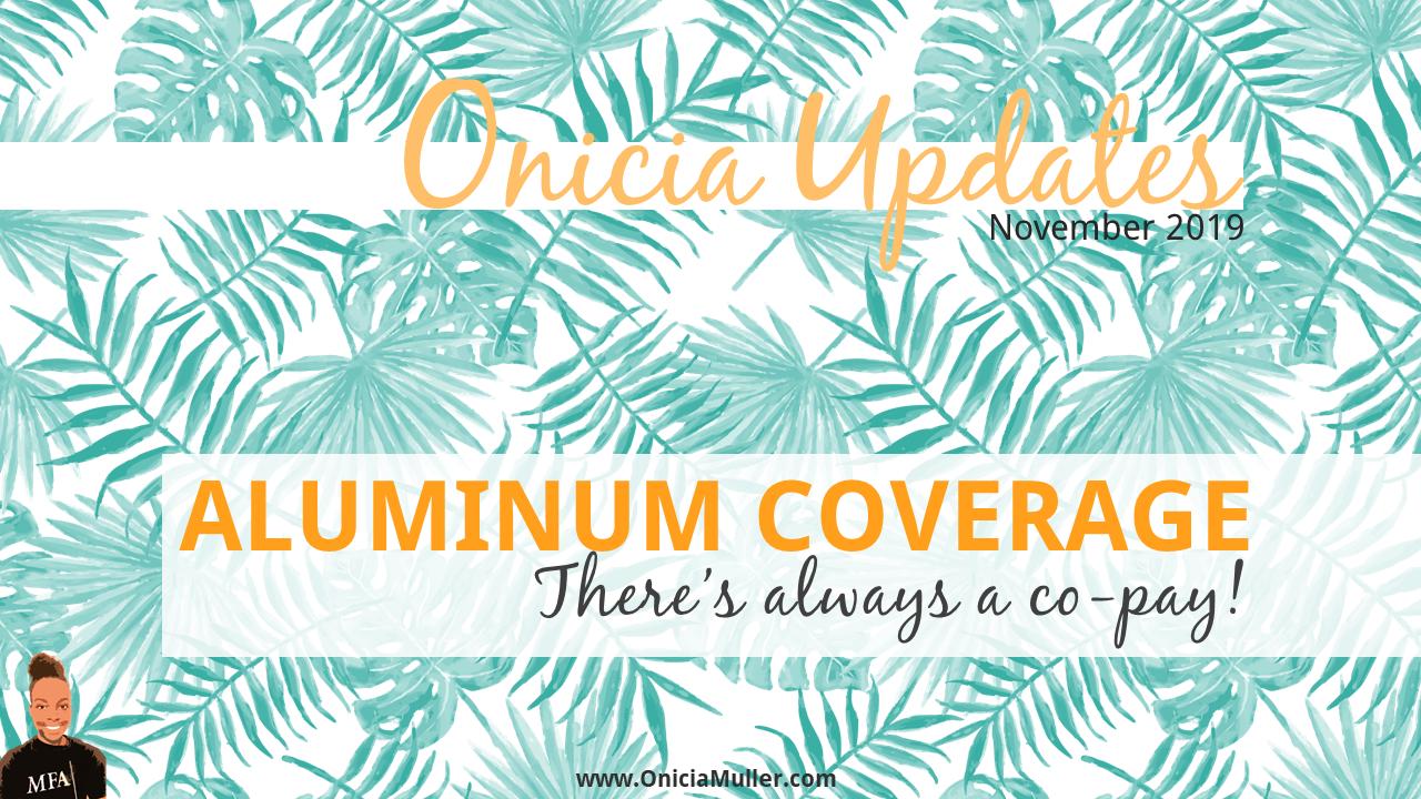 Aluminum Coverage Onicia Muller