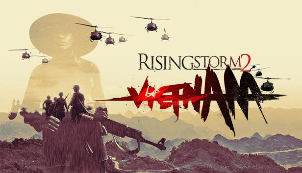 """""""Rising Storm 2: Vietnam"""" Game bắn súng chiến tranh Việt Nam 2017"""