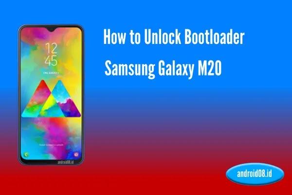 Unlock Bootloader Samsung Galaxy M20