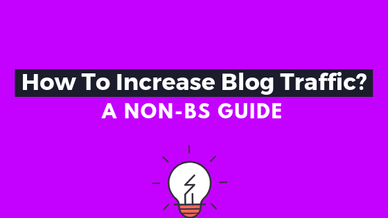 how to increase blog traffic 2020 fast and for free