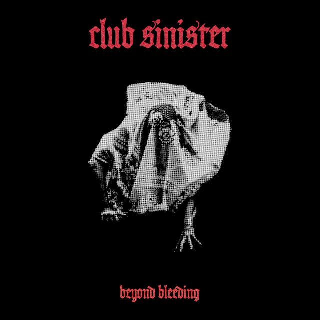"""Os Club Sinister dão vida a melodias sedutoras em """"Beyond Bleeding"""""""