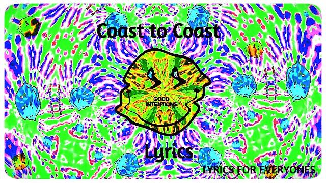 Coast To Coast Lyrics