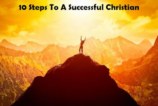 Success Motivation- 10 Steps To A Successful Christian (You Must Read)
