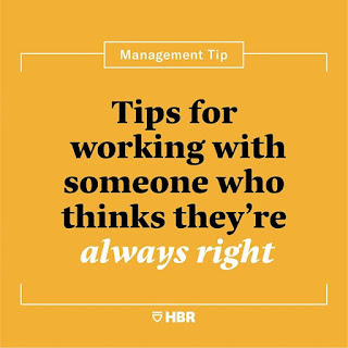 """""""How to Work With Someone Who Thinks They're Always Right,"""""""